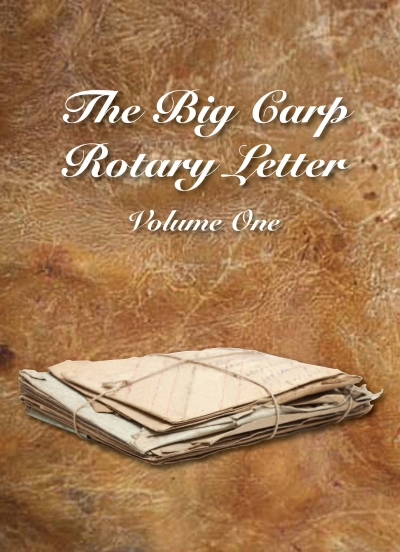 The Big Carp Rotary Letter Volume I