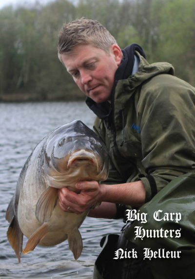 Big Carp Hunters - Nick Helleur