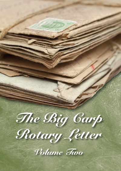 The Big Carp Rotary Letter Volume II
