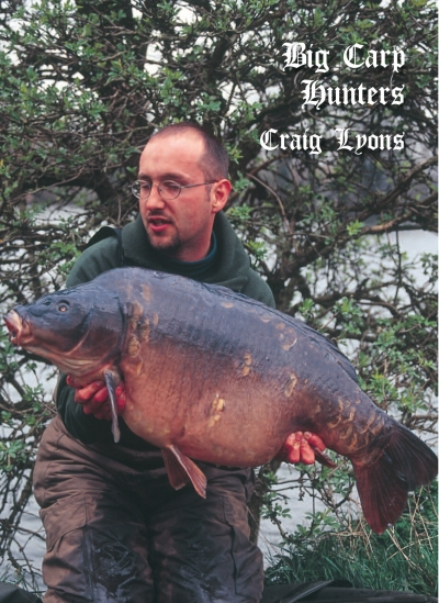 Big Carp Hunter - Craig Lyons