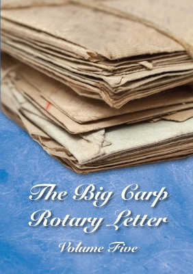 The Big Carp Rotary Letter Volume V