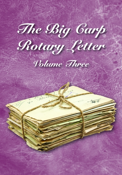 The Big Carp Rotary Letter Volume III