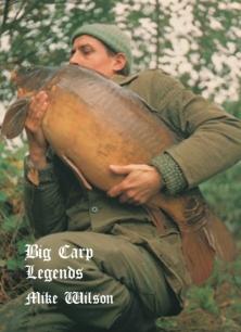 Mike Wilson - Big Carp Legends